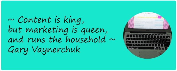 Content Is The King, Marketing Is Queen