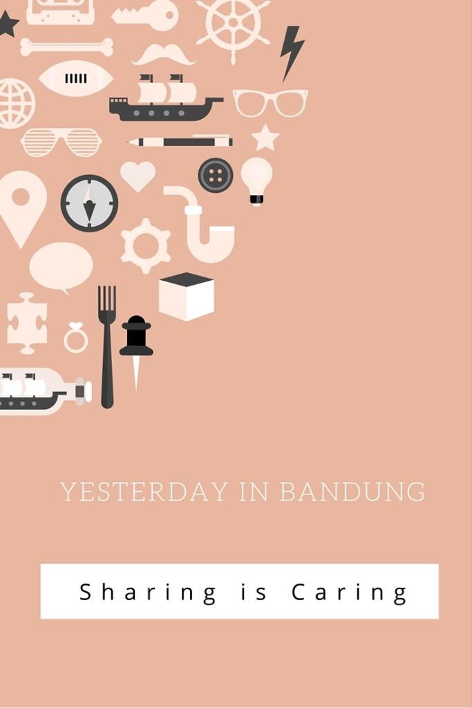 Yesterday in Bandung: Suatu Kenangan